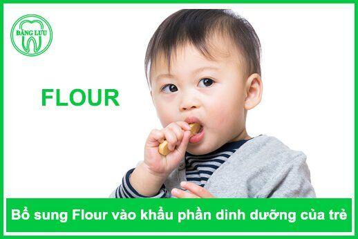 bổ sung nhiều Flour cho răng trẻ em có tốt không